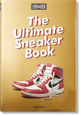 bokomslag Sneaker Freaker. The Ultimate Sneaker Book!