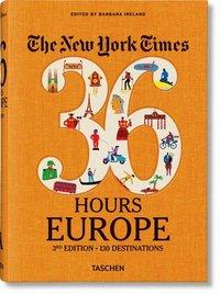 bokomslag NYT. 36 Hours. Europe. 3rd Edition