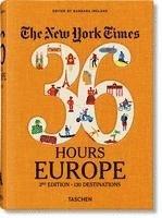 bokomslag NYT. 36 Hours. Europa, 3. Auflage