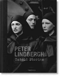 bokomslag Peter Lindbergh. Untold Stories