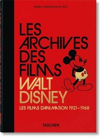 bokomslag Les Archives Des Films Walt Disney. Les Films d'Animation 1921-1968. 40th Ed.