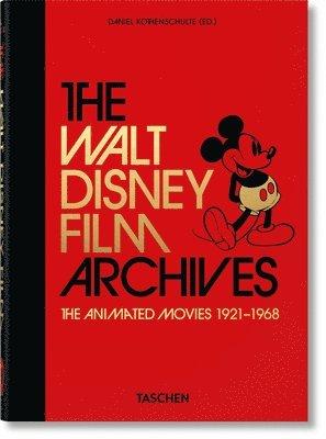 bokomslag The Walt Disney Film Archives. The Animated Movies 1921-1968 - 40th Anniversary Edition