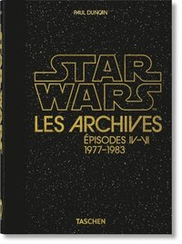 bokomslag Les Archives Star Wars. 1977-1983. 40th Anniversary Edition