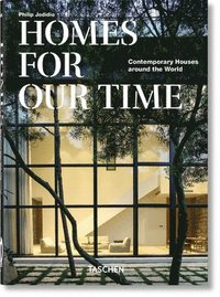 bokomslag Homes For Our Time. Contemporary Houses around the World - 40th Anniversary Edition