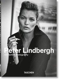 bokomslag Peter Lindbergh. On Fashion Photography - 40th Anniversary Edition