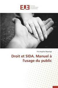 bokomslag Droit Et Sida. Manuel   l'Usage Du Public