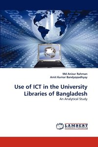 bokomslag Use of Ict in the University Libraries of Bangladesh