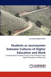 bokomslag Students as Journeymen Between Cultures of Higher Education and Work