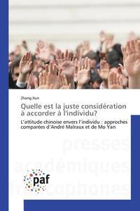 bokomslag Quelle Est La Juste Consideration A Accorder A l'Individu?