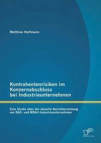 bokomslag Kontrahentenrisiken Im Konzernabschluss Bei Industrieunternehmen