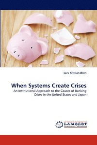 bokomslag When Systems Create Crises