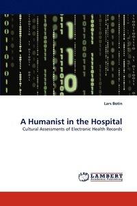 bokomslag A Humanist in the Hospital