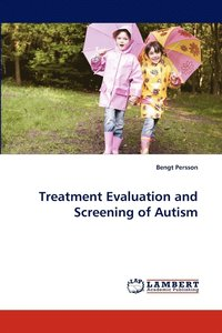 bokomslag Treatment Evaluation and Screening of Autism