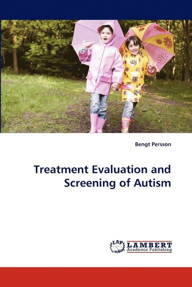 bokomslag Treatment Evaluation and Screening of Autism