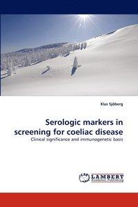bokomslag Serologic Markers in Screening for Coeliac Disease
