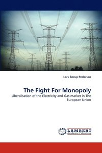 bokomslag Fight For Monopoly