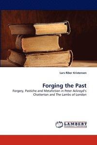 bokomslag Forging the Past