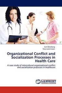 bokomslag Organizational Conflict and Socialization Processes in Health Care