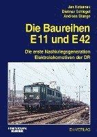 bokomslag Die Baureihe E11 und E42