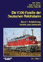 bokomslag Die V 300-Familie der Deutschen Reichsbahn 01