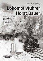bokomslag Lokomotivführer Horst Bauer