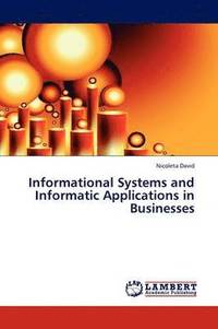 bokomslag Informational Systems and Informatic Applications in Businesses