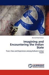 bokomslag Imagining and Encountering the Indian State