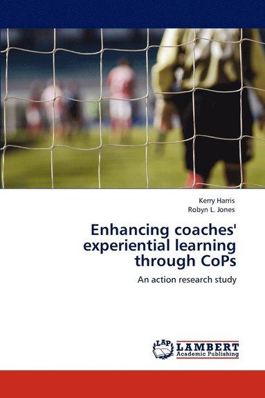 bokomslag Enhancing Coaches' Experiential Learning Through Cops