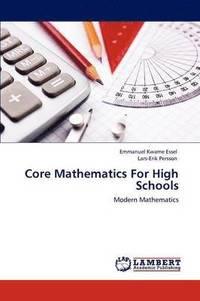 bokomslag Core Mathematics for High Schools