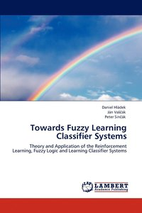 bokomslag Towards Fuzzy Learning Classifier Systems