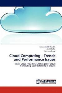 bokomslag Cloud Computing - Trends and Performance Issues