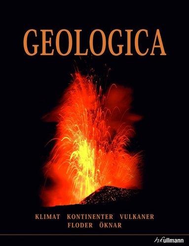 bokomslag Geologica : klimat, kontinenter, vulkaner, floder, öknar
