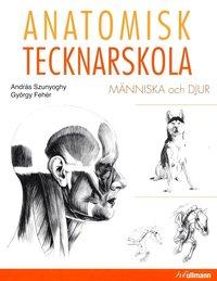 bokomslag Anatomisk tecknarskola : människa och djur