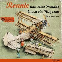 bokomslag Ronnie und seine Freunde bauen ein Flugzeug