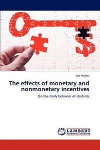 bokomslag The Effects of Monetary and Nonmonetary Incentives