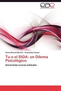 bokomslag Tu O El Sida