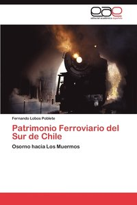 bokomslag Patrimonio Ferroviario del Sur de Chile