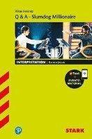 bokomslag STARK Interpretationen Englisch - Swarup: Q & A - Slumdog Millionaire