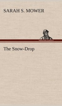 bokomslag The Snow-Drop