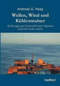 bokomslag Wellen, Wind Und Kuhlcontainer