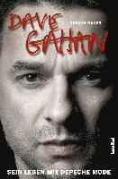 bokomslag Dave Gahan - Sein Leben mit Depeche Mode