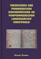 bokomslag Verzeichnis der pommerschen Kirchenbücher im Vorpommerschen Landesarchiv Greifswald