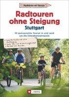 bokomslag Radtouren ohne Steigung Stuttgart