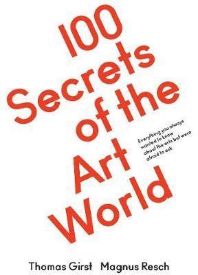 bokomslag 100 Secrets of the Art World
