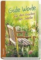 bokomslag Gute Worte für den Garten der Seele