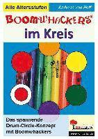bokomslag Boomwhackers im Kreis Das DrumCircle-Konzept mit Boomwhackers