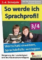 bokomslag So werde ich Sprachprofi! / 3.-4. Schuljahr Den Wortschatz erweitern & Sprachdefizite verringern