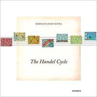 bokomslag Hermann-Josef Kuhna: The Handel Cycle