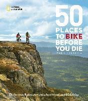 bokomslag 50 Places To Bike Before You Die