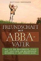 bokomslag Freundschaft mit Abba-Vater